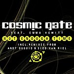 Cosmic Gate Not Enough Time (4-Track Maxi-Single)