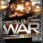 M.O.P. All Out War, Part 2 (Parental Advisory)