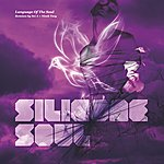 Silicone Soul Language Of The Soul (4-Track Maxi-Single)