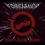 Foreigner Can't Slow Down (Deluxe Edition)
