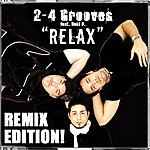 2-4 Grooves Relax (6-Track Maxi-Single)(Feat. Reki D.)