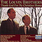The Louvin Brothers Thank God For My Christian Home