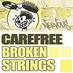 Carefree Broken Strings (5-Track Maxi-Single)