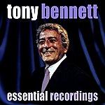 Tony Bennett Essential Recordings (Digitally Remastered)