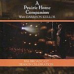 Garrison Keillor A Prairie Home Companion - 30th Broadcast Season Celebration