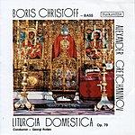 Boris Christoff Liturgia Domestica, Op.79 - Boris Christoff - Bass