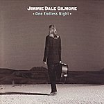 Jimmie Dale Gilmore One Endless Night