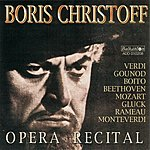 Boris Christoff Boris Christoff - Opera Recital