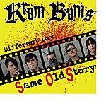 Krum Bums Same Old Story