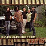Mac Arnold & Plate Full O' Blues Country Man