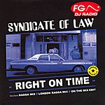 Syndicate Of Law Right On Time(Ragga Mix)(5-Track Maxi-Single)