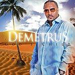 Demetrus God's Child