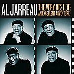 Al Jarreau The Very Best Of: An Excellent Adventure