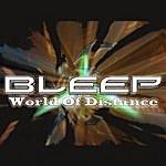Bleep World Of Distance (4-Track Maxi-Single)