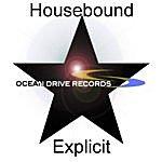 Housebound Explicit (Single)