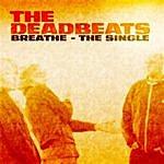 Deadbeats Breathe - The Single (3-Track Maxi-Single)
