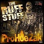 Prohoezak The Ruff Stuff (Single)