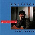Tom Paxton Politics Live