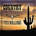 Tex Williams Country Pioneers - Tex Williams