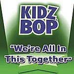 Kidz Bop Kids We're In This Together (Single)