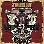 Strung Out Agents Of The Underground