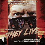 Alan Howarth They Live - Expanded Original Motion Picture Soundtrack 20th Anniversary Edition
