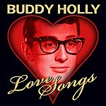 Buddy Holly Love Songs (Digitally Remastered)
