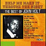 John Holt Help Me Make It Through The Night: The Best Of John Holt