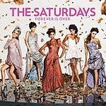 The Saturdays Forever Is Over (4-Track Maxi-Single)