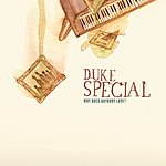 Duke Special Why Does Anybody Love (New Version) (Single)