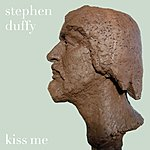 Stephen Duffy Kiss Me With Your Mouth (Single)