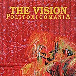 Vision Politoxicomania