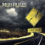 Mob Rules Astral Hand