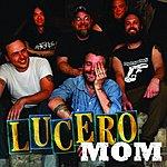 Lucero Mom (Single)
