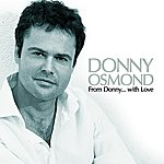 Donny Osmond From Donny...with Love (Us Version)