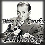 Bing Crosby Anthology