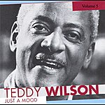 Teddy Wilson Teddy Wilson Volume 5