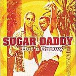 Sugar Daddy Hot 'n Groovy