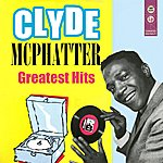 Clyde McPhatter Greatest Hits