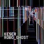 Keser Robo_ghost