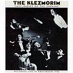 The Klezmorim Jazz-Babies Of The Ukraine