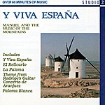 Manuel & The Music Of The Mountains Y Viva Espana