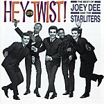 Joey Dee & The Starliters Hey Let's Twist! The Best Of Joey Dee & The Starliters