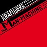 Kraftwerk The Man Machine (2009 Remaster)