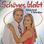 Stefanie Hertel Schönes Bleibt