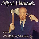 Jeff Alexander Alfred Hitchcock Presents Music To Be Murdered By