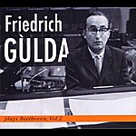 Friedrich Gulda Friedrich Gulda Beethoven, Vol. 2