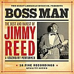 Jimmy Reed Bossman: The Best & Rarest Of Jimmy Reed