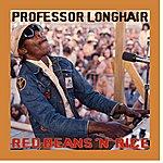 Professor Longhair Red Beans 'N' Rice