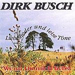 Dirk Busch Wenn Du Mich Liebst